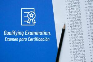 Qualifying Examination, Examen para Certificación